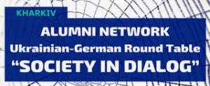 "Ukrainian-german round table ""Society in dialog"""
